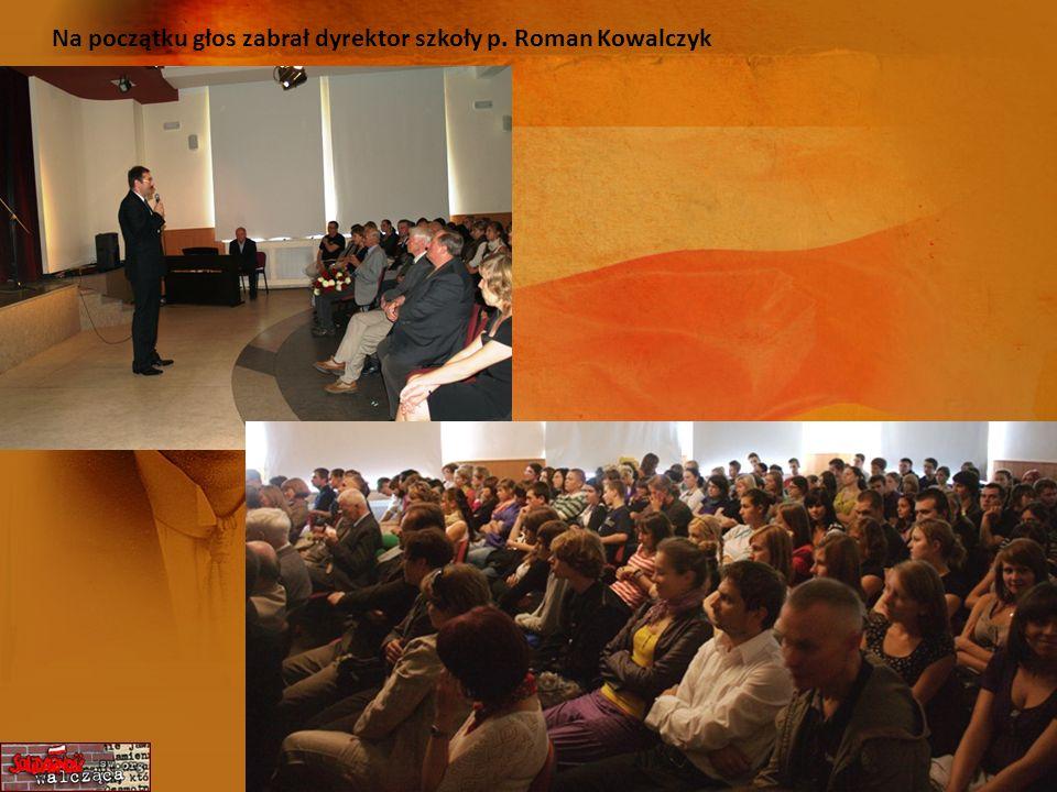 Na początku głos zabrał dyrektor szkoły p. Roman Kowalczyk