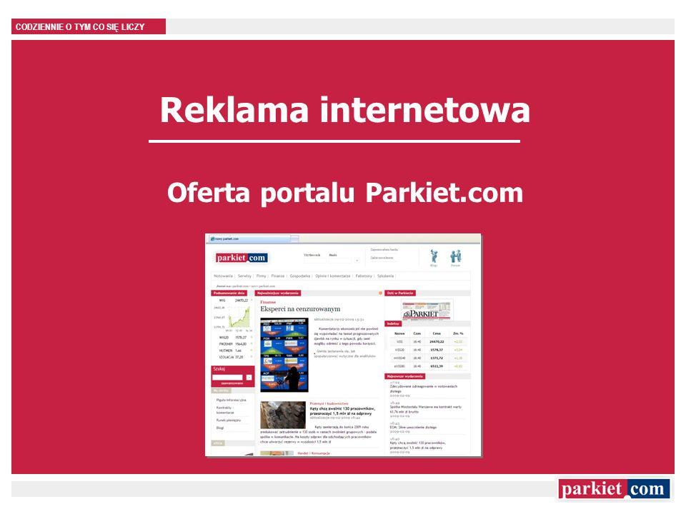 CODZIENNIE O TYM CO SIĘ LICZY Reklama internetowa Oferta portalu Parkiet.com