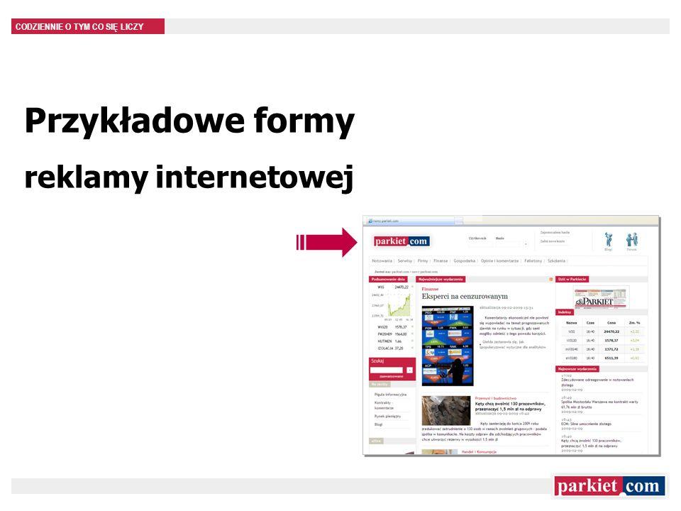 CODZIENNIE O TYM CO SIĘ LICZY Przykładowe formy reklamy internetowej