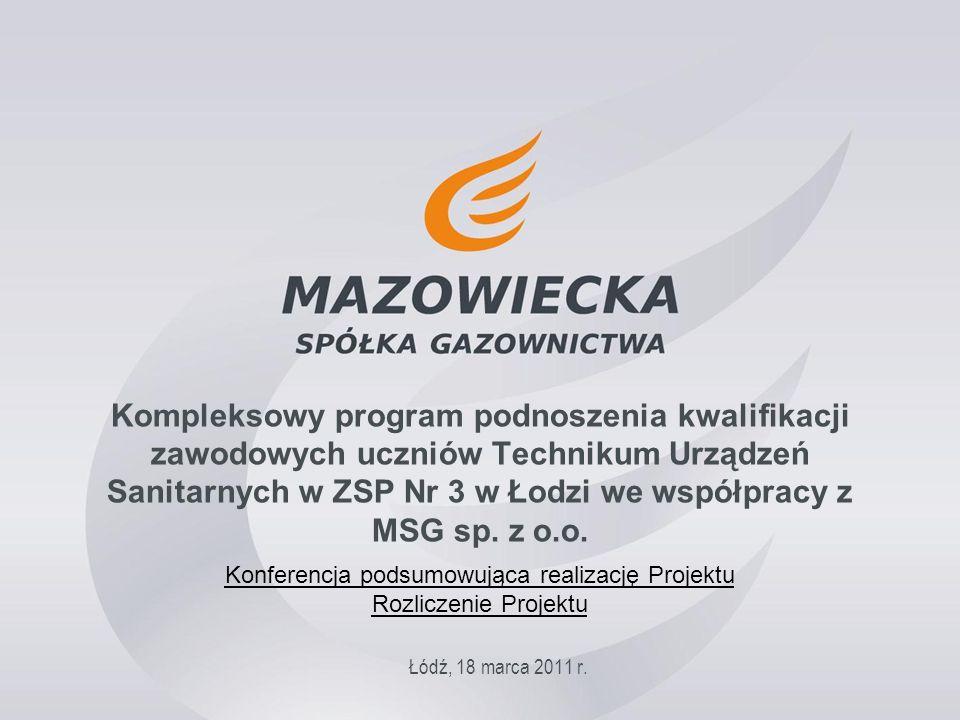 Kompleksowy program podnoszenia kwalifikacji zawodowych uczniów Technikum Urządzeń Sanitarnych w ZSP Nr 3 w Łodzi we współpracy z MSG sp.