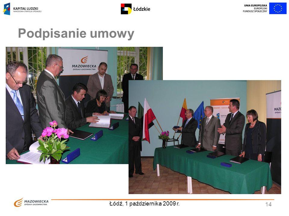 Łódź, 1 października 2009 r. 14 Podpisanie umowy
