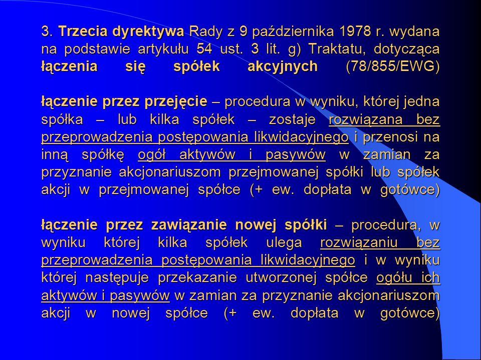 3. Trzecia dyrektywa Rady z 9 października 1978 r. wydana na podstawie artykułu 54 ust. 3 lit. g) Traktatu, dotycząca łączenia się spółek akcyjnych (7