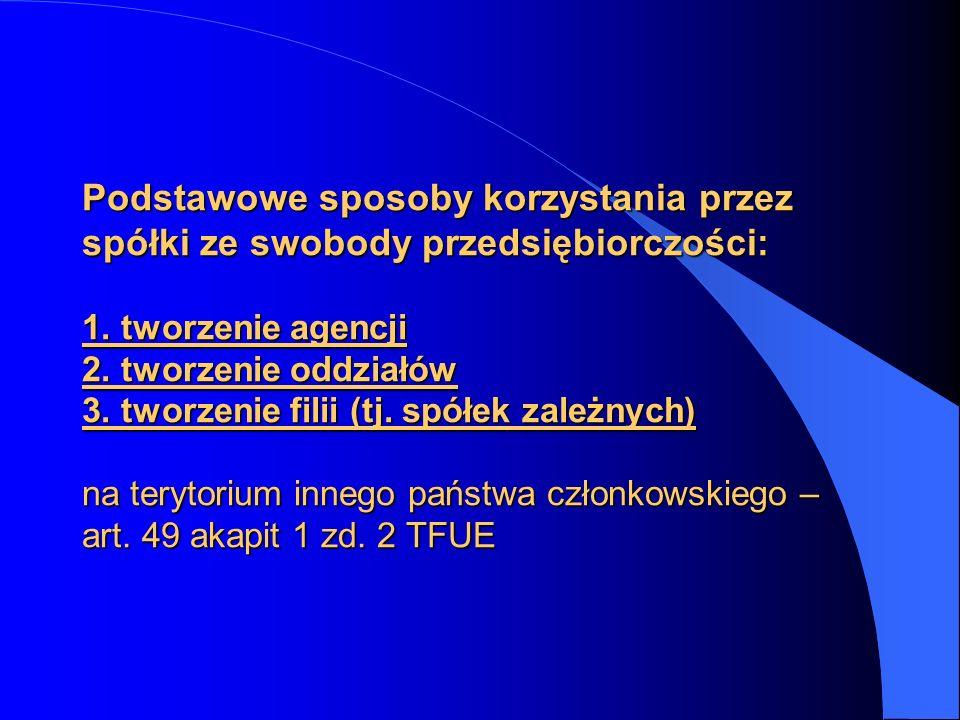 9.Dyrektywa 2007/36/WE Parlamentu Europejskiego i Rady z dnia 11 lipca 2007 r.