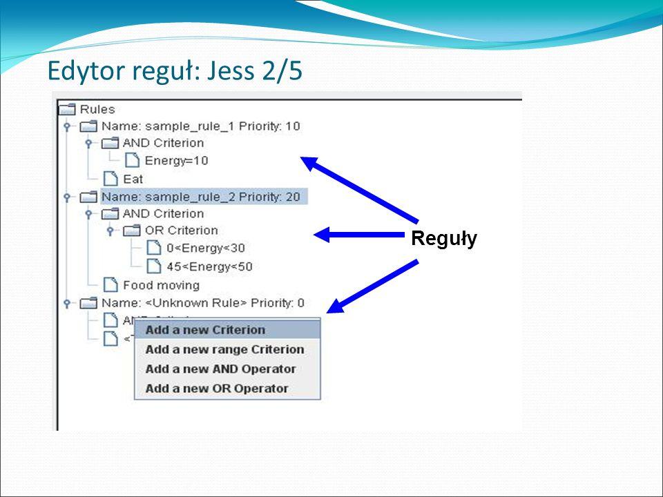 Edytor reguł: Jess 2/5 Reguły