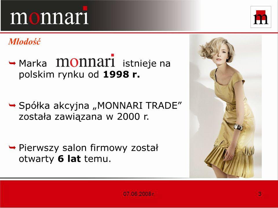 07.06.2008 r.3 Marka istnieje na polskim rynku od 1998 r.