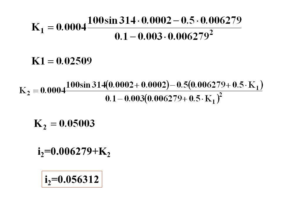 i 2 =0.006279+K 2 i 2 =0.056312