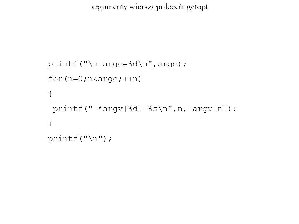 argumenty wiersza poleceń: getopt printf(