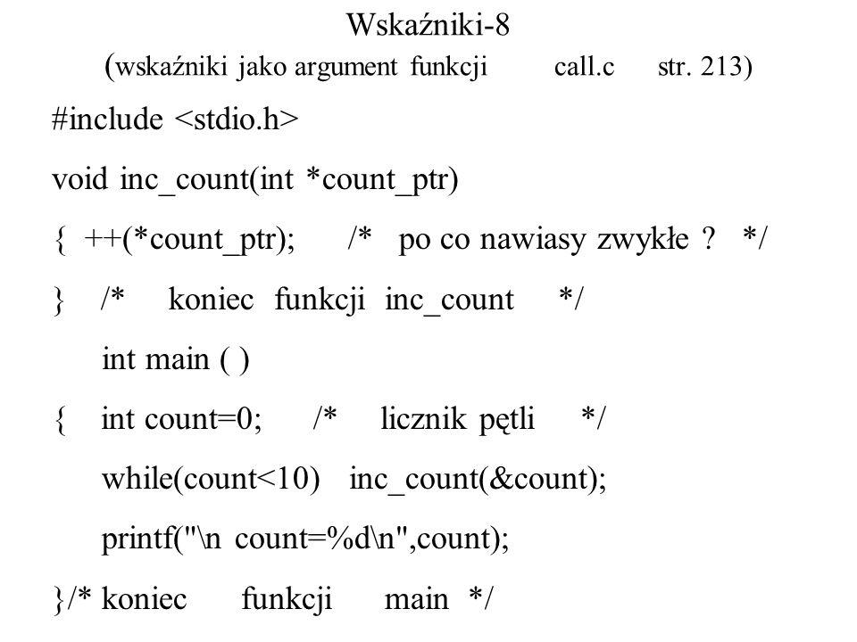 Wskaźniki-8 ( wskaźniki jako argument funkcji call.c str.