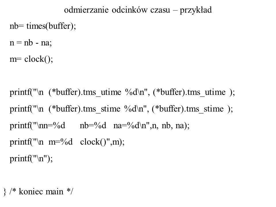 odmierzanie odcinków czasu – przykład CLOCKS_PER_SEC 1000000 pocz.