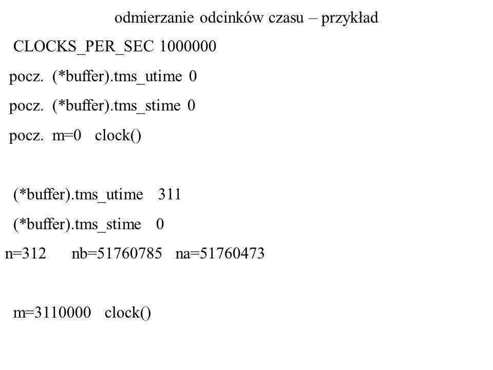czas CPU (czas kalendarzowy, liczony od jakiegoś zdarzenia) czas procesora (czas zużyty, np.