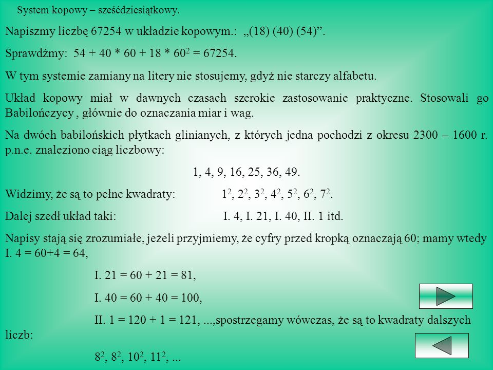 System mendlowy – piętnastkowy. W systemie piętnastkowym poruszamy się podobnie jak w dwunastkowym. Można w nim również stosować litery alfabetu na oz