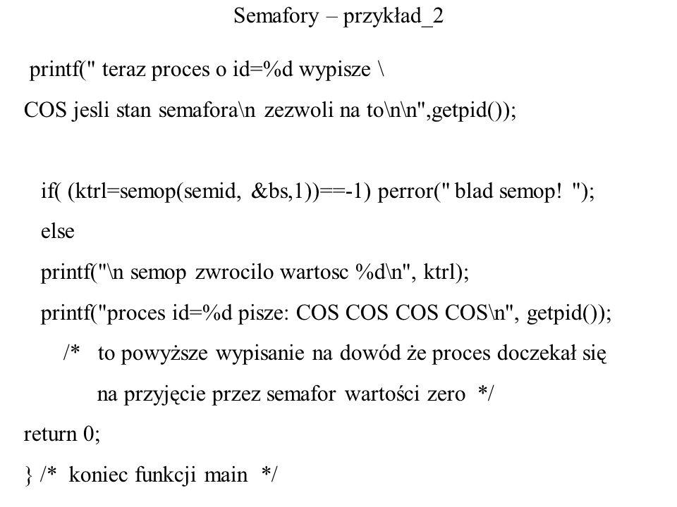 Semafory – przykład_2 printf(