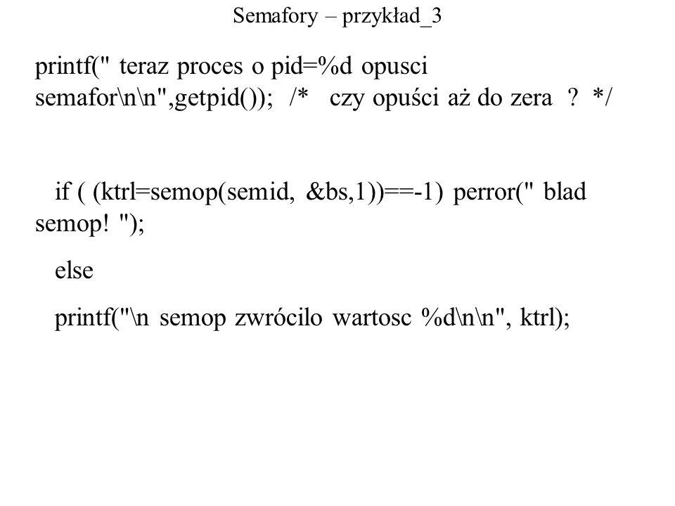 Semafory – przykład_3 printf(