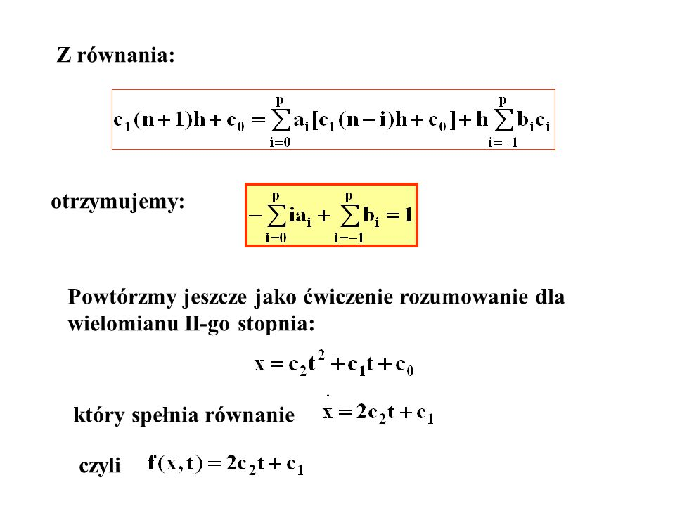 Z równania: otrzymujemy: Powtórzmy jeszcze jako ćwiczenie rozumowanie dla wielomianu II-go stopnia: który spełnia równanie czyli