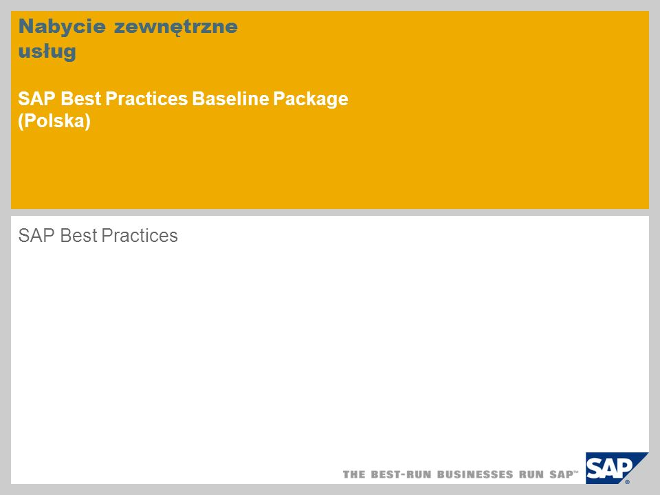 Nabycie zewnętrzne usług SAP Best Practices Baseline Package (Polska) SAP Best Practices