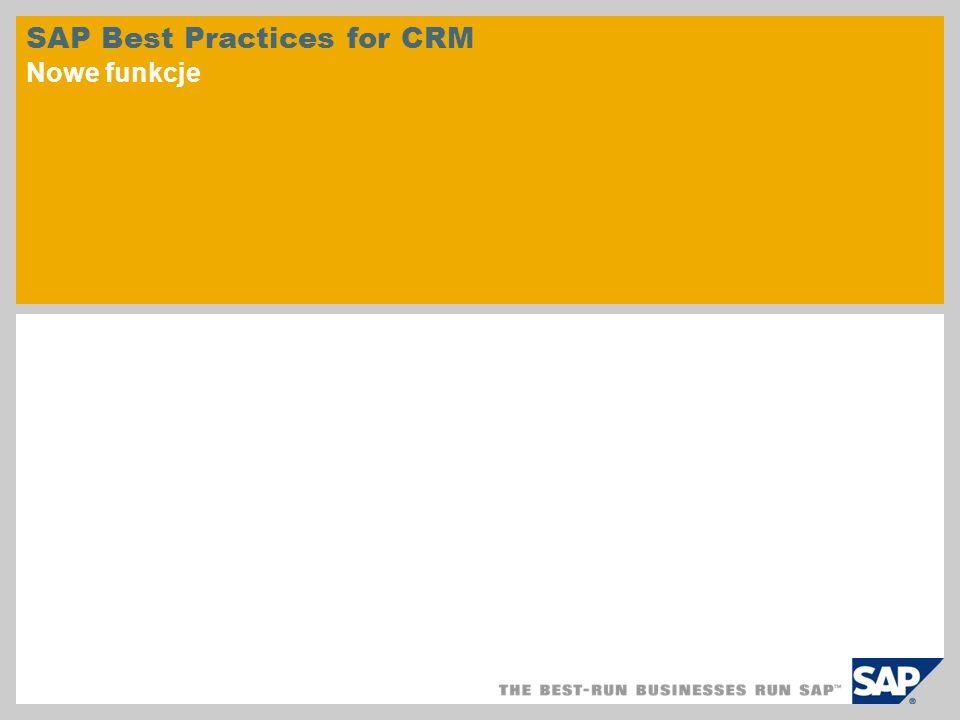SAP Best Practices for CRM Nowe funkcje