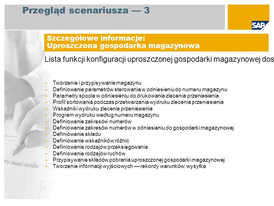 Lista funkcji konfiguracji uproszczonej gospodarki magazynowej dostarczanych z pakietem SAP Best Practices Baseline: Szczegółowe informacje: Uproszczo