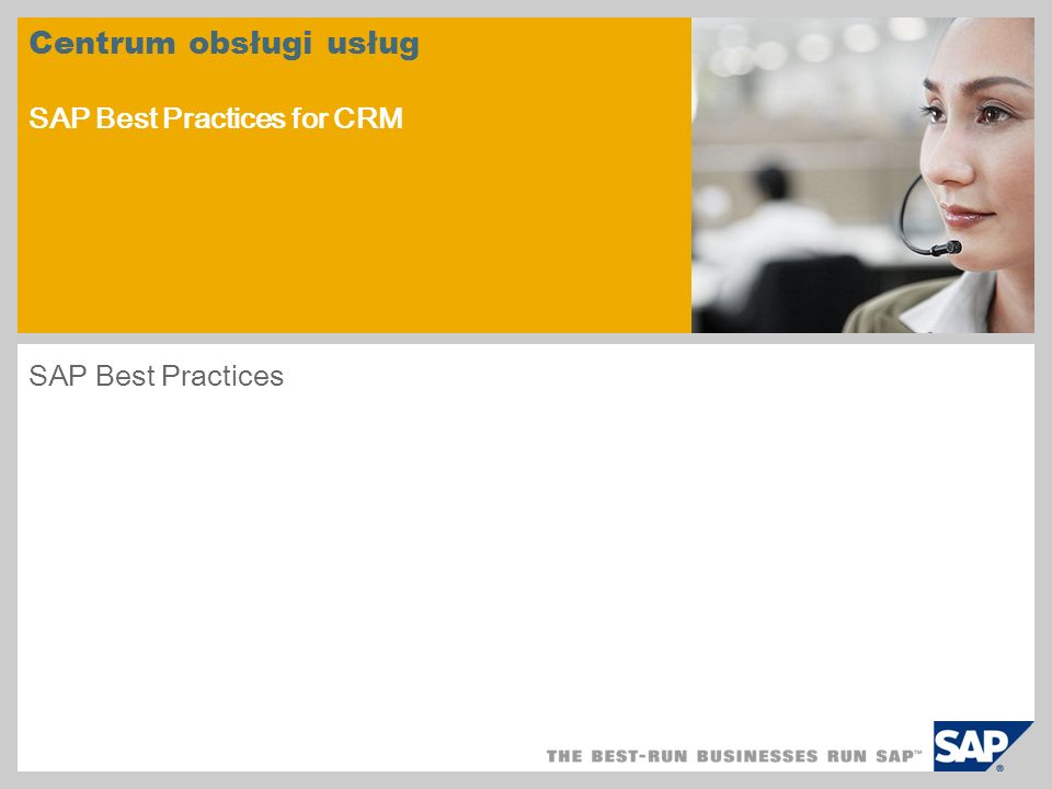 Centrum obsługi usług SAP Best Practices for CRM SAP Best Practices