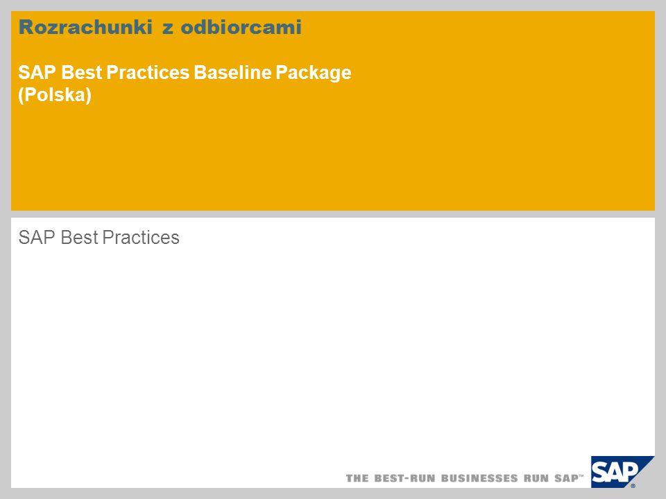 Rozrachunki z odbiorcami SAP Best Practices Baseline Package (Polska) SAP Best Practices
