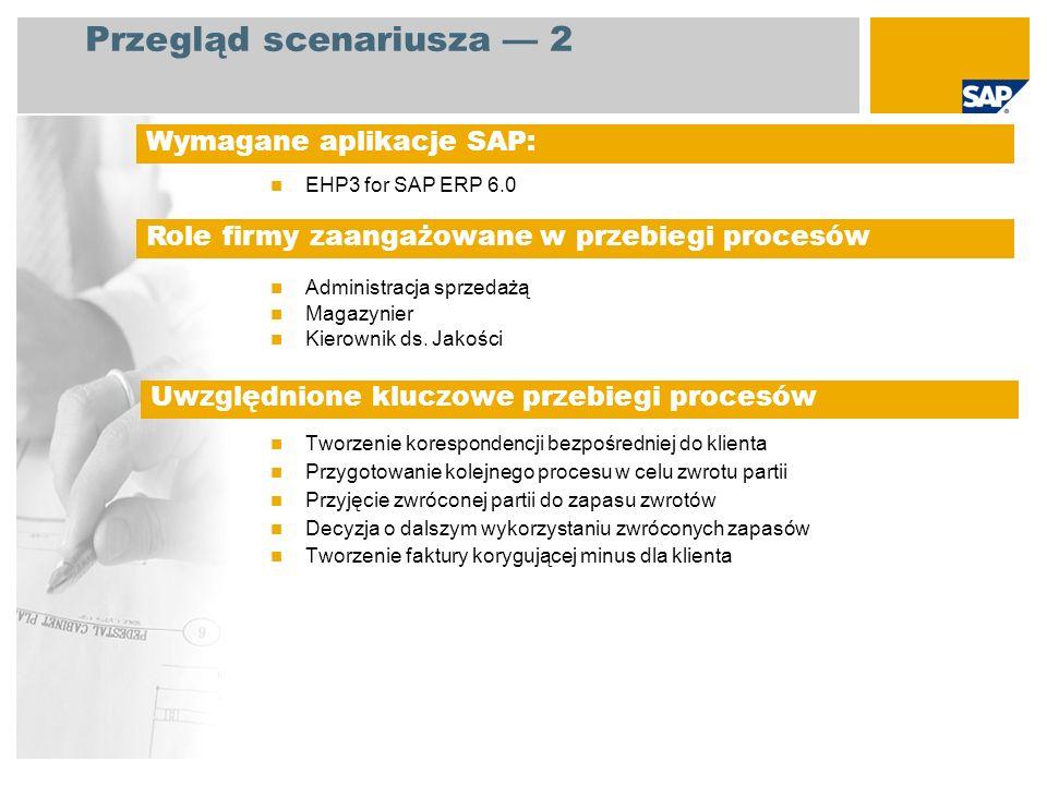 EHP3 for SAP ERP 6.0 Administracja sprzedażą Magazynier Kierownik ds.