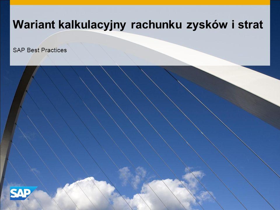 Wariant kalkulacyjny rachunku zysków i strat SAP Best Practices