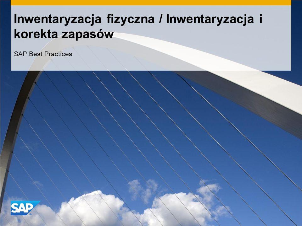 Inwentaryzacja fizyczna / Inwentaryzacja i korekta zapasów SAP Best Practices