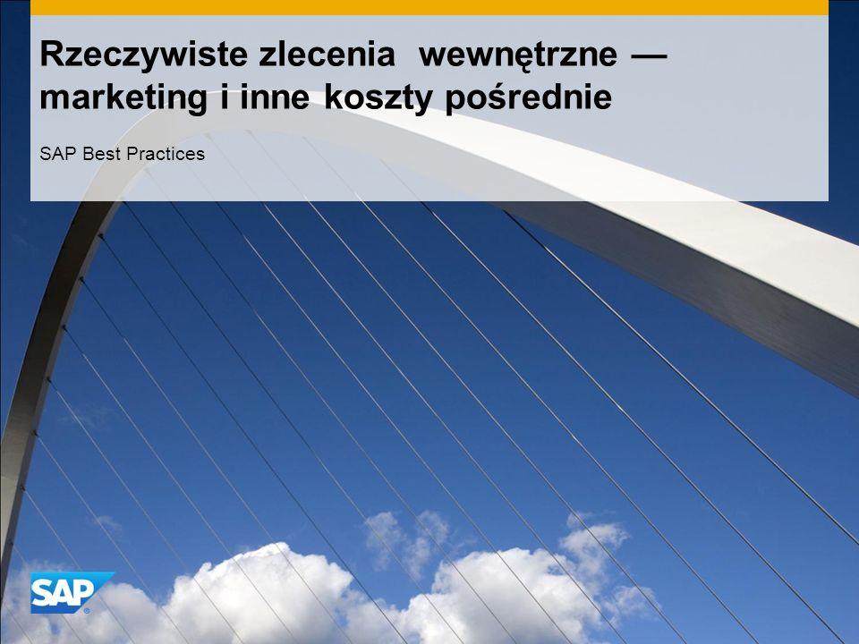 Rzeczywiste zlecenia wewnętrzne marketing i inne koszty pośrednie SAP Best Practices