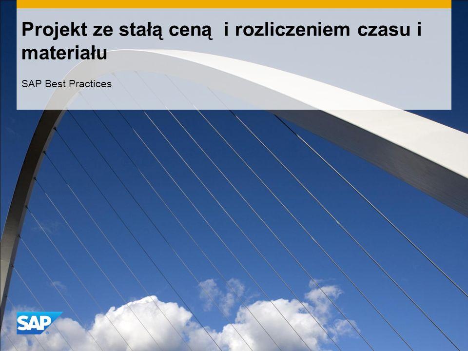 Projekt ze stałą ceną i rozliczeniem czasu i materiału SAP Best Practices