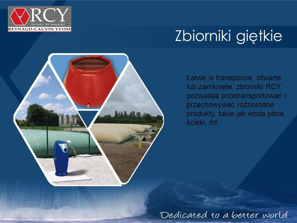 Zbiorniki giętkie Łatwe w transporcie, otwarte lub zamknięte, zbiorniki RCY pozwalają przetransportować i przechowywać różnorodne produkty, takie jak