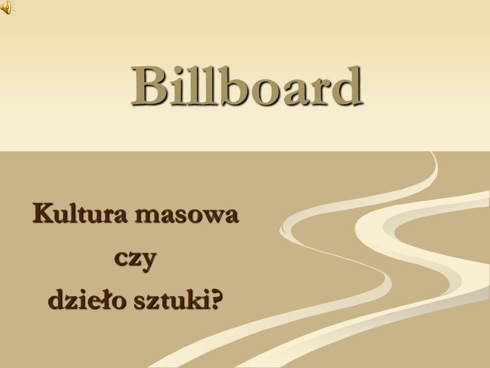 Billboard Kultura masowa czy dzieło sztuki?