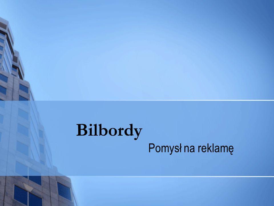 Bilbordy Pomysł na reklamę