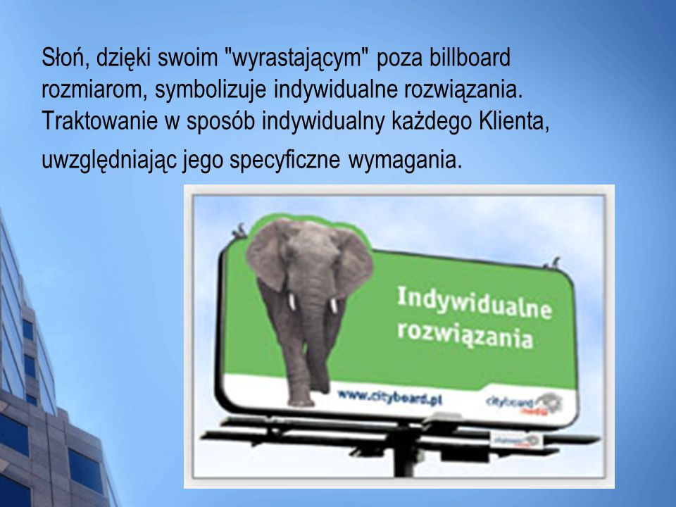 Słoń, dzięki swoim