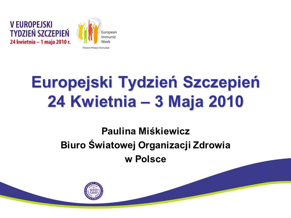 Jak jest zorganizowany.Europejski Tydzień Szczepień to inicjatywa..