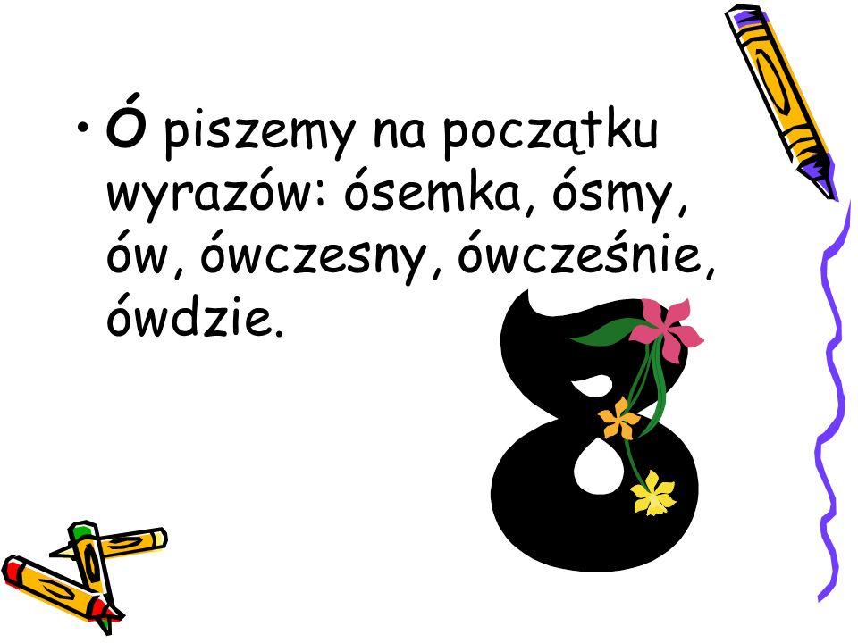 Pisownia wyrazów z,,u