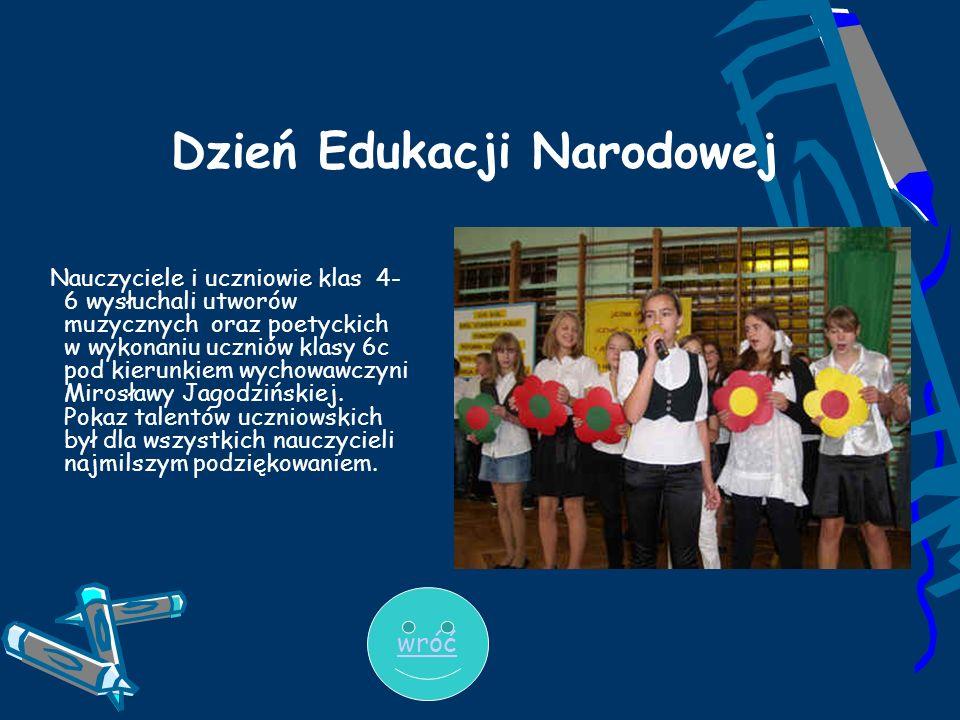 Dzień Edukacji Narodowej Nauczyciele i uczniowie klas 4- 6 wysłuchali utworów muzycznych oraz poetyckich w wykonaniu uczniów klasy 6c pod kierunkiem w