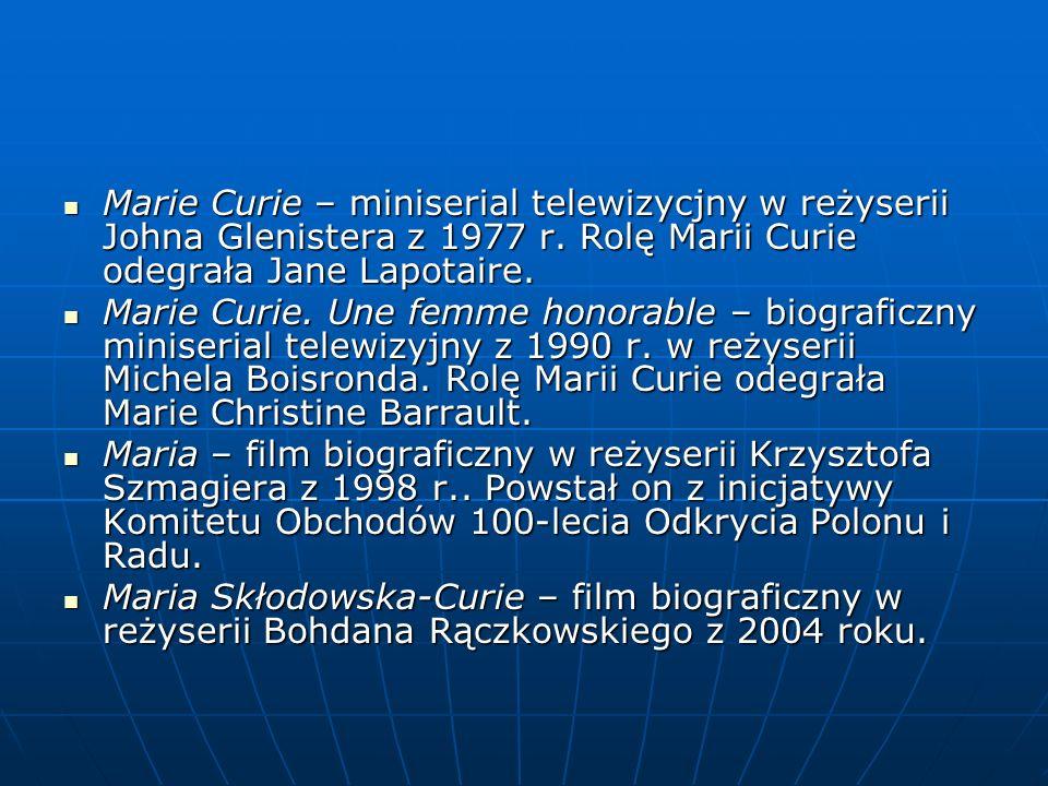 Marie Curie – miniserial telewizycjny w reżyserii Johna Glenistera z 1977 r.