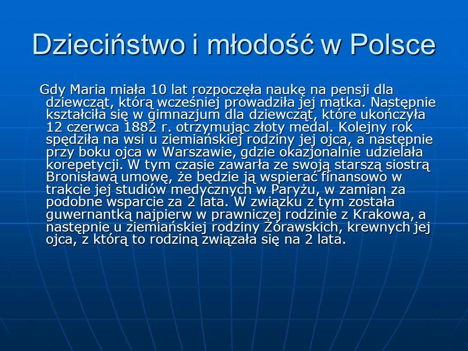 Dzieciństwo i młodość w Polsce Gdy Maria miała 10 lat rozpoczęła naukę na pensji dla dziewcząt, którą wcześniej prowadziła jej matka.
