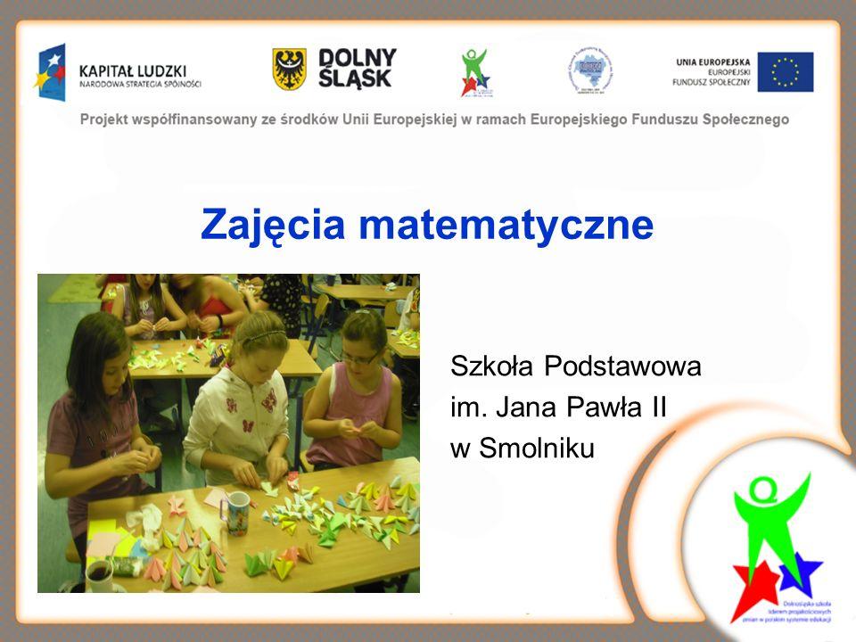 Zajęcia matematyczne Szkoła Podstawowa im. Jana Pawła II w Smolniku