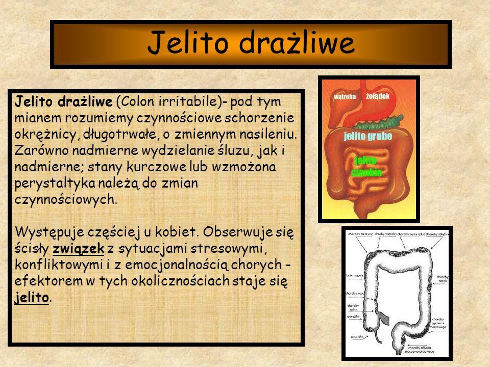 Jelito drażliwe Jelito drażliwe (Colon irritabile)- pod tym mianem rozumiemy czynnościowe schorzenie okrężnicy, długotrwałe, o zmiennym nasileniu. Zar