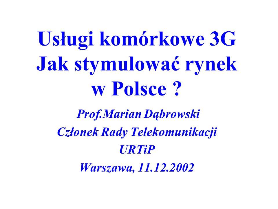 Usługi komórkowe 3G Jak stymulować rynek w Polsce .
