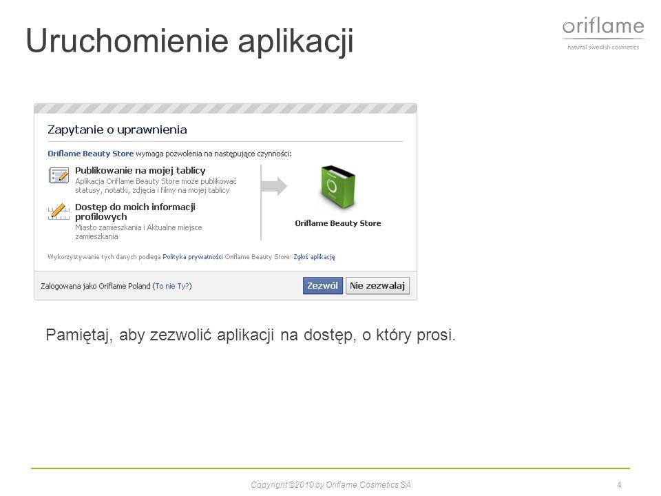 Uruchomienie aplikacji Copyright ©2010 by Oriflame Cosmetics SA5 Jako kraj wybierz Polska i wpisz swój numer konsultanta i hasło – takie same jak używasz do logowania się na stronie Oriflame.pl Nie zapomnij zaznaczyć boksu, aby zaakceptować warunki.