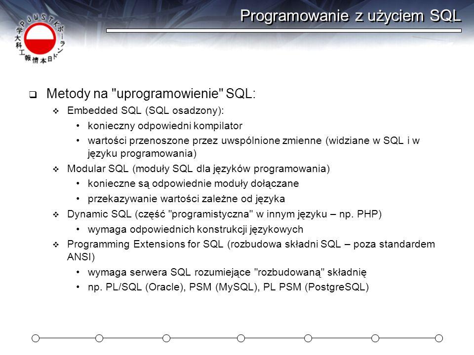 Programowanie z użyciem SQL Metody na