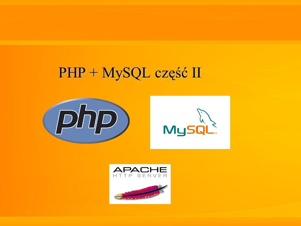 PHP + MySQL część II