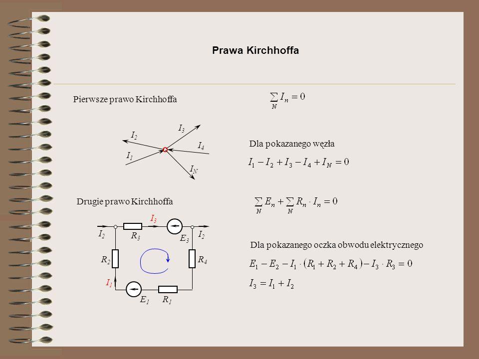 Obwody rozgałęzione E R1R1 R2R2 R3R3 R4R4 R5R5 Liczba gałęzi - 6: Liczba węzłów - 4 (oznaczone cyframi) 1 2 4 3 Liczba oczek (połączonych ze sobą gałęzi, tworzących drogę zamkniętą dla prądu) - 3
