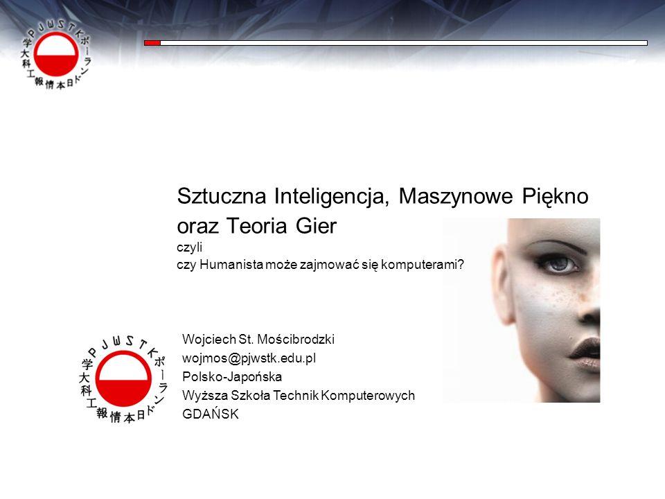 Piękno i EstetykaKanseiAlgorytmy GenetyczneSieci neuronowePJWSTKTeoria Gier i DecyzjiSztuczna Inteligencja Sztuczna Inteligencja, Maszynowe Piękno ora