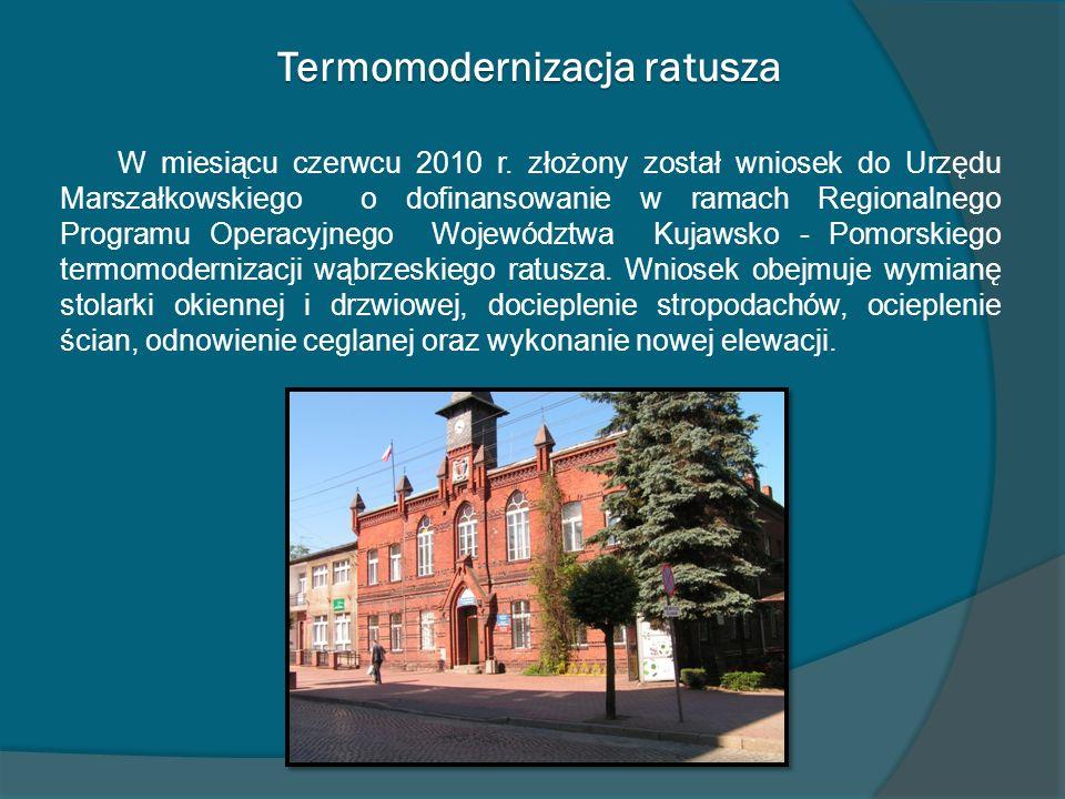 Termomodernizacja ratusza W miesiącu czerwcu 2010 r. złożony został wniosek do Urzędu Marszałkowskiego o dofinansowanie w ramach Regionalnego Programu