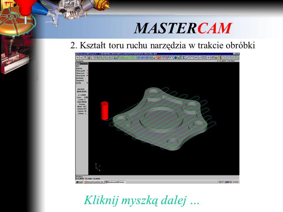 MASTERCAM 1. Dojście narzędzia do materiału Film 2 Kliknij myszką i obejrzyj film …