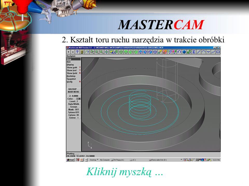 MASTERCAM Planowanie Kliknij myszką i obejrzyj film …