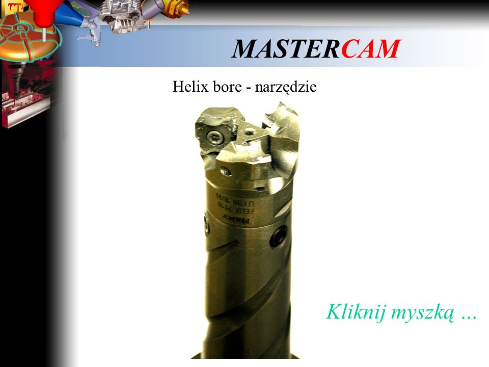 MASTERCAM Filtrowanie toru narzędzia – interpolacja liniowo - kołowa Łuki w kolorze czerwonym Kliknij myszką …