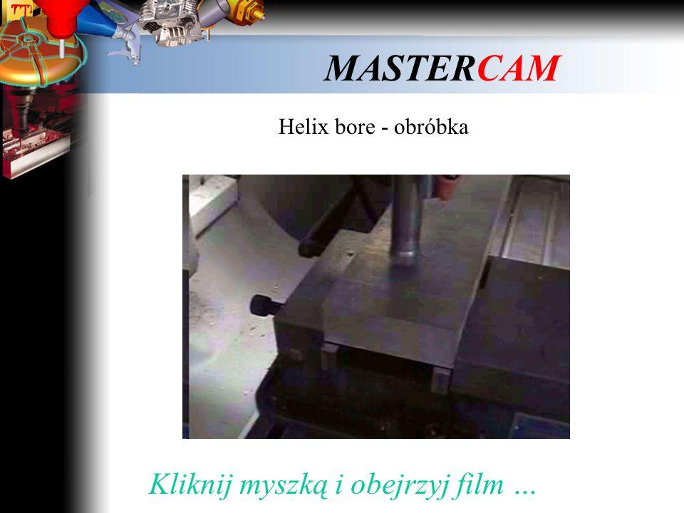 MASTERCAM Helix bore - narzędzie Kliknij myszką …